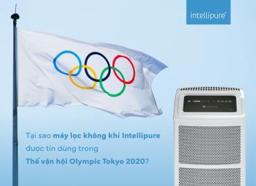 Tai-sao-may-loc-khong-khi-intellipure-duoc-tin-dung-trong-the-van-hoi-olympic-tokyo-2020-blog